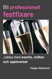 9789163703843-large-bli-professionell-festfixare-jobba-med-events-moten-och-uppl