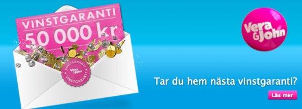 Svenska casinot Vera&John har vinstgaranti på 50 000kr!