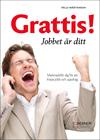 Bild på boken Grattis! Jobbet är ditt
