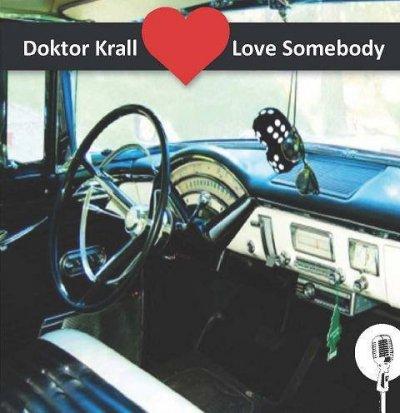 /doktor-krall-love-somebody.jpg