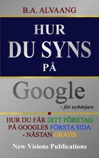 Google att synas SEO Tips Hemsida