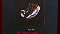 Fotografiska Bilder – Tidsnära och Förflutet Vårgårda för några år sedan.. Jan Grahn höll en föreläsning och jag var trollbunden. Naturfotomagasinet fått möjlighet att intervjua nestorn i naturfotografi tidigare, denna […]