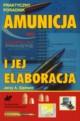 Amunicja i jej elaboracja, Ejsmont Jerzy A.