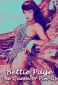 [ Bettie Page: The Queen of Pin-Up ]