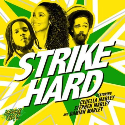 /cedella-marley-stephen-marley-damian-marley-strike-hard-reggae-girlz_1.jpg