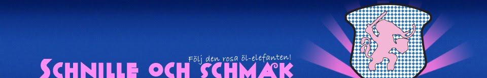 Schnille och Schmak