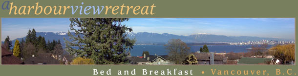 Welcome to A Harbourview Retreat Vancouver Bed and Breakfast