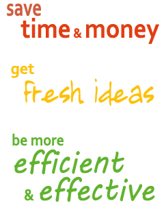 Save Time and Money - get Fresh Ideas - be more Efficient and Effective - all Business Solutions to help you succeed