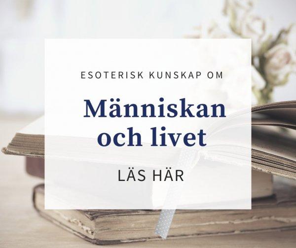 Esoterisk kunskap om människan och livet.