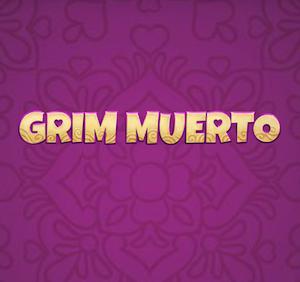Grim Muerto Play n Go