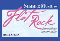 Summer Music in Flat Rock 2011