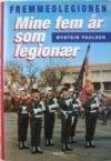 /oeystein-paulsen-fremmedlegionen-mine-5-aar-som-legionaer.jpg