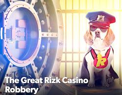 Rizk Casino Robbery