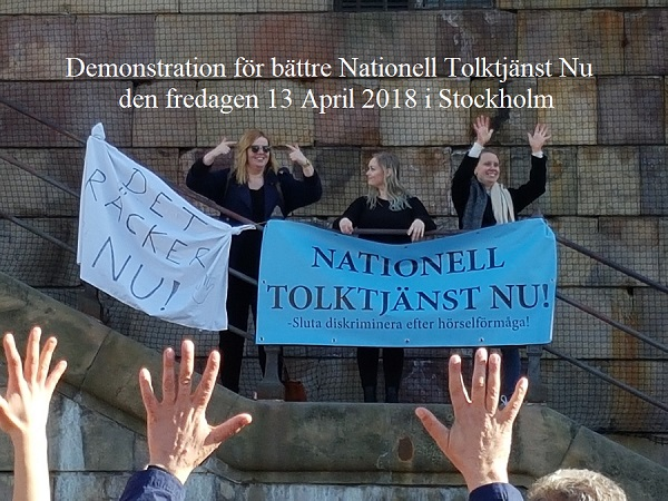 /rubriken-demonstration-for-battre-nationell-tolktjanst-nu-2018-04-13.jpg