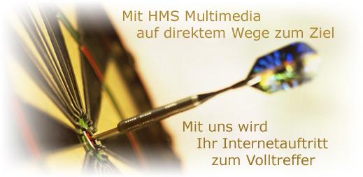 Mit HMS Multimedia auf direktem Wege zum Ziel - Mit uns wird Ihr Internetauftritt zum Volltreffer