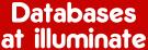 Databases at illuminate