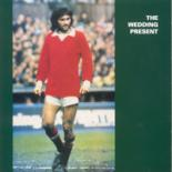 George Best Plus by The Wedding Present (Cooking Vinyl)