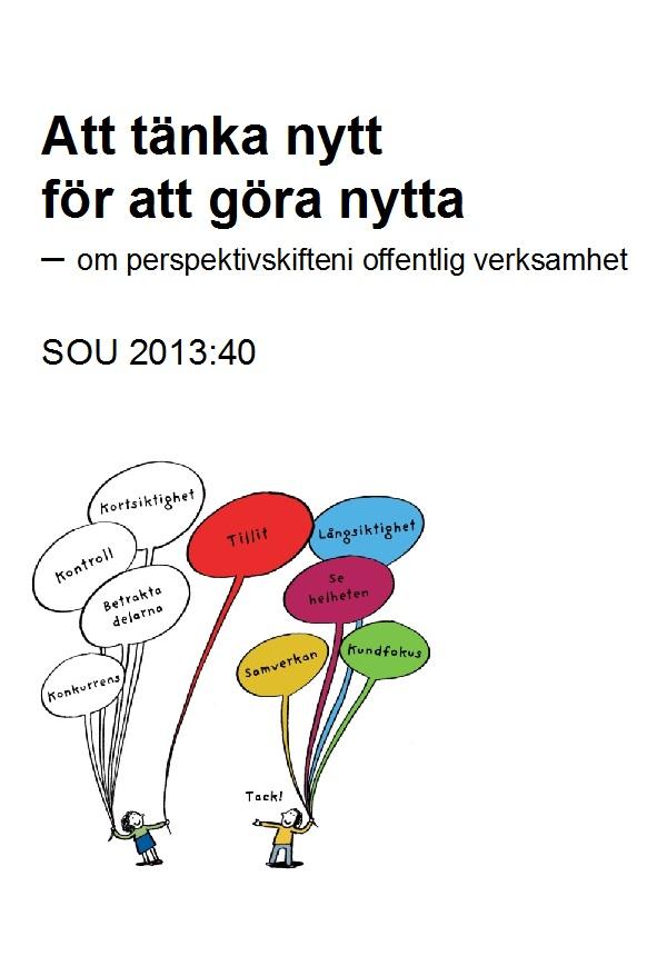 Innovationsrådets betänkande: Att tänka nytt för att göra nytta – om perspektivskiften i offentlig verksamhet