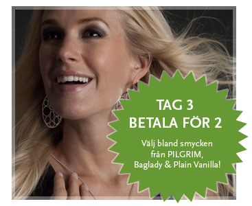 Tag 3 betala för 2 - på massor av smycken från PILGRIM, Baglady och Plain Vanilla!