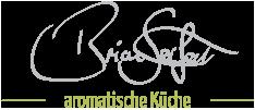 Brian Seifert - aromatische Küche