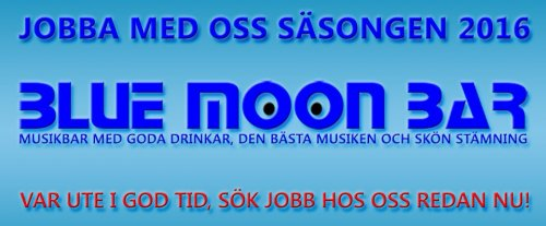 Jobba på Blue Moon Bar