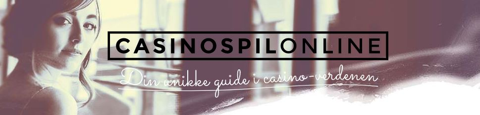 Casinospilonline: Unik guide til casinoer online