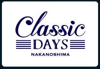 NAKANOSHIMA CLASSIC DAYS