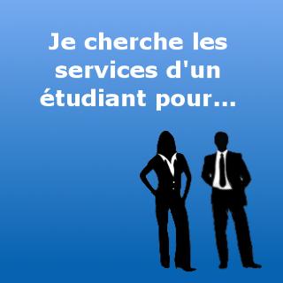 Je cherche les services d'un étudiant