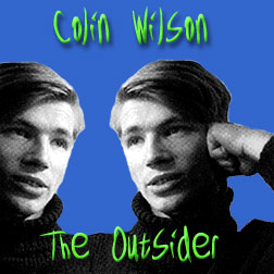 Colin Wilson: The Outsider