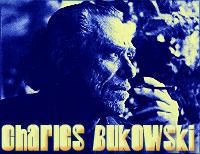 [ Charles Bukowski, 1920 - 1994 ]