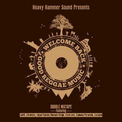 /00-heavy_hammer_sound-welcome_back_good_reggae_music_front-2013.jpg