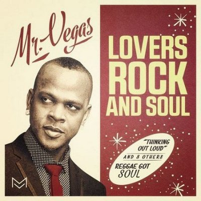 /mr-vegas-lovers-rock-soul-album-cover.jpg