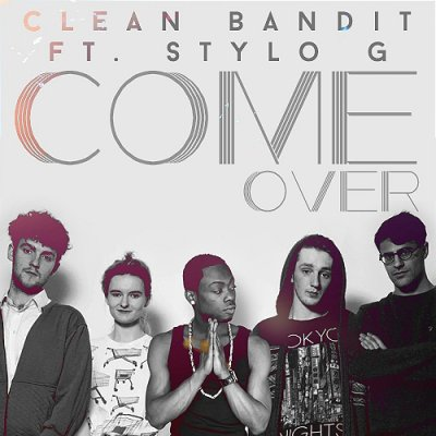 /clean-bandit-come-over-.jpg