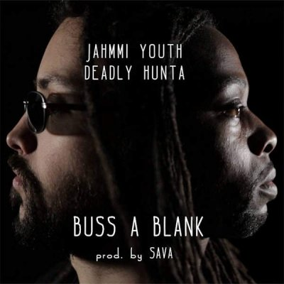 /jahmmi-youth-deadly-hunta-buss-a-blank-single.jpg