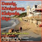 Radtour Danzig-Königsberg-Riga DVD