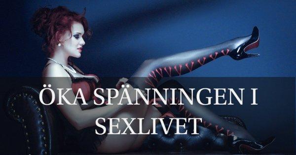 Tips mer spännande sex.