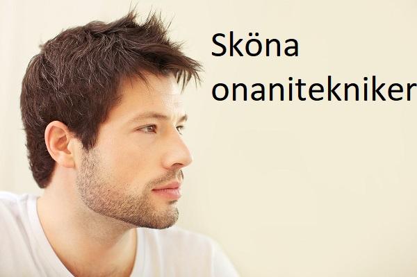 Tips på sköna onanitekniker för män.