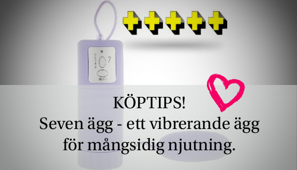 Tips var du kan köpa favoriten Seven egg till billigt pris.