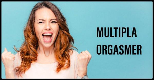 Multipla orgasmer.