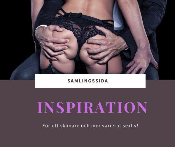 Samlingssida Inspiration för bättre sex.
