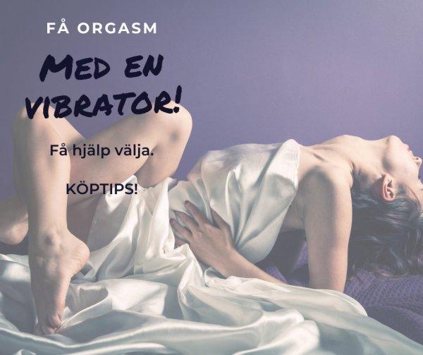 Tips bra och billiga klitorisvibratorer.