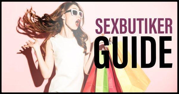 Guide sexbutiker.