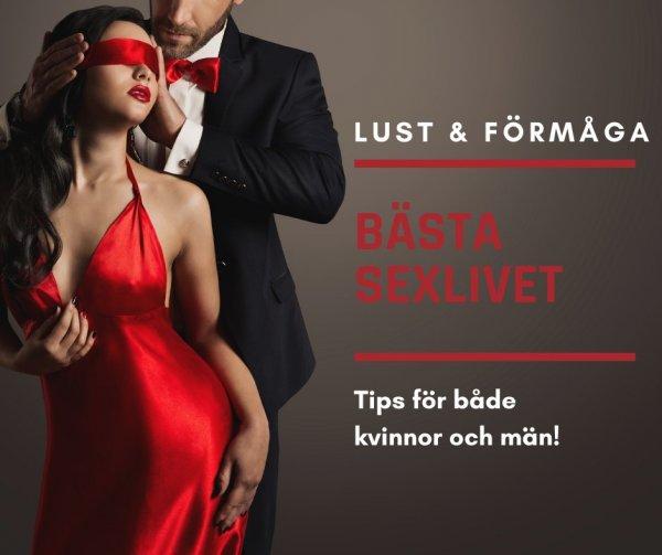 Öka din lust och sexuella förmåga.