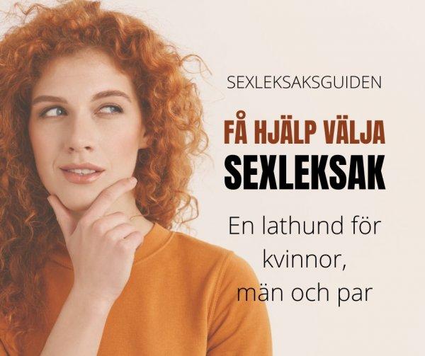SEXLEKSAKSGUIDEN hjälper dig välja sexleksak.