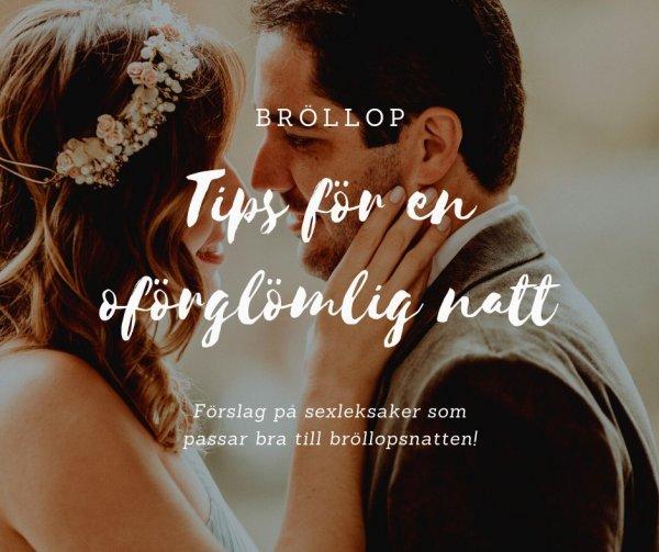 Tips på sexleksaker till bröllopsnatt.