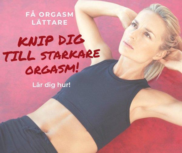 Tips knipövningar för starkare orgasm.