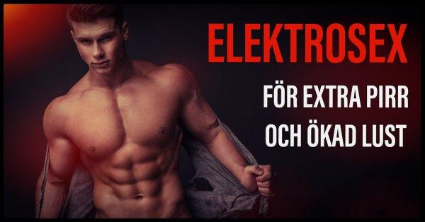 Elektrosex underlättar orgasm och väcker upp sexlust.