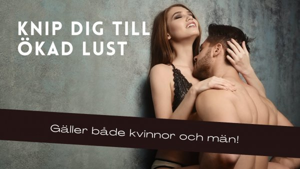 Knip dig till ökad sexlust.