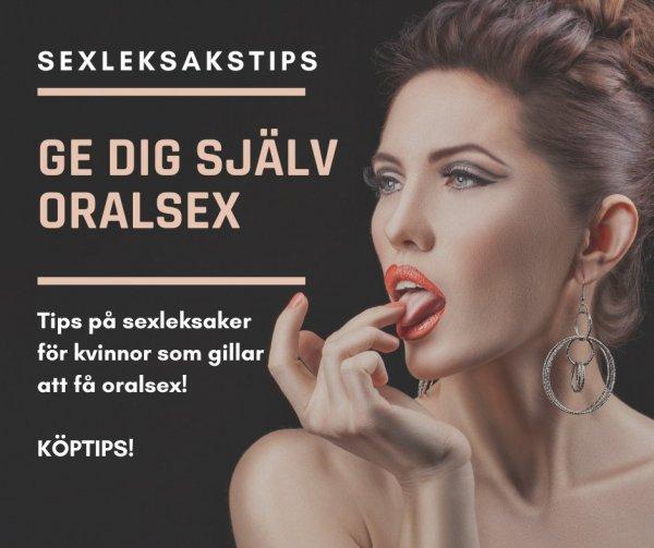 Sexleksaker för kvinnor som gillar oralsex.
