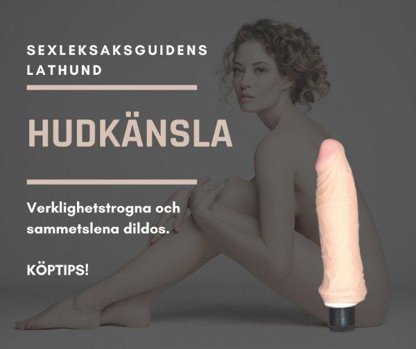 Sexleksaksguidens lathund tipsar om verklighetstrogna dildos.